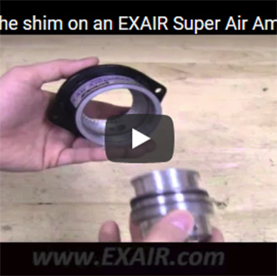 Air Amplifiers - Changing Shims